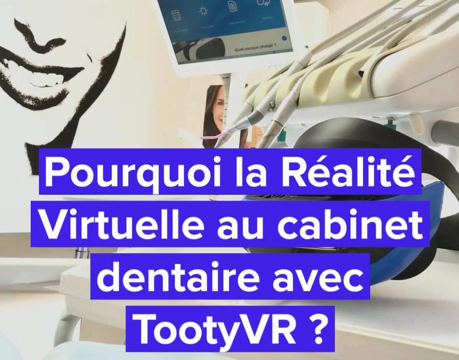 Pourquoi la Réalité Virtuelle au cabinet dentaire avec TootyVR ?