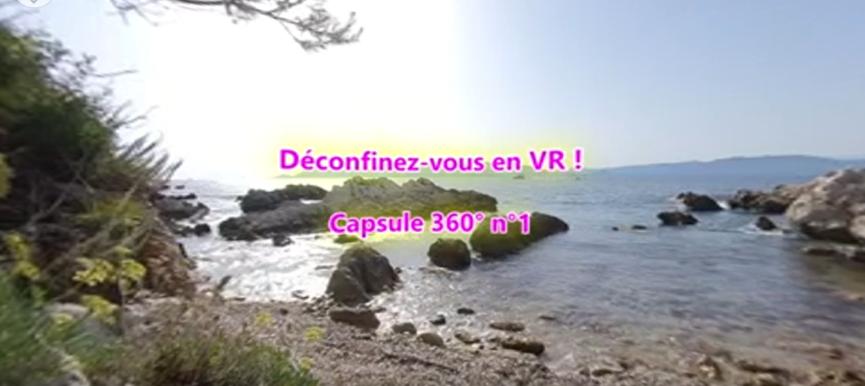 Déconfinez-vous en VR une vidéo 360° #Restezchezvous
